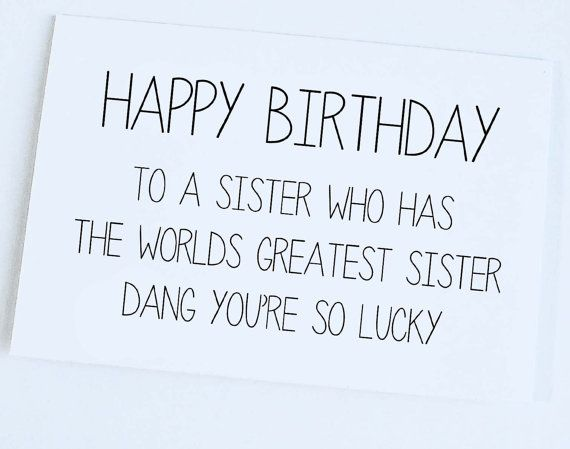 Happy Birthday Quotes Sister Birthday Card Sister To Sister