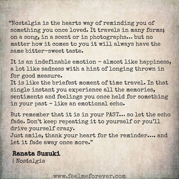 "Quotes Nostalgia: Love Quotes : ""Nostalgia Is The Hearts Way Of Reminding"