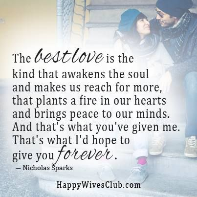 Love Quotes The Best Love Is The Kind That Awakens The Soul And