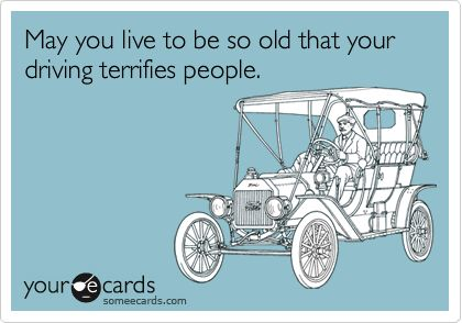 Happy Birthday Quotes Someecards May You Live To Be So Old