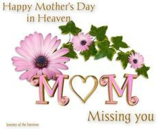 Mothers Day Quotes For Mom In Heaven Abwnet