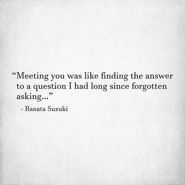 Love Quotes Meeting You Was Like Finding The Answer To A Question