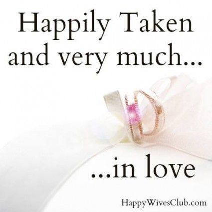 Love Quotes Happily Taken Quotes Boxes You Number One Source