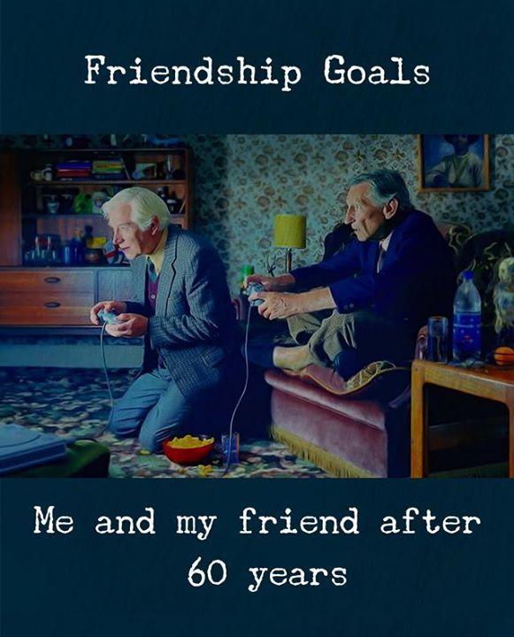 as the quote says description friendship goals
