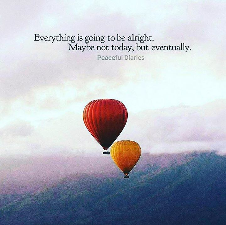 Positive Quotes Everything Is Going To Be Alright Quotes Boxes