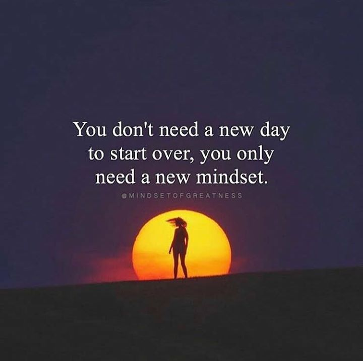 Positive Quotes You Dont Need A New Day To Start Over Quotes