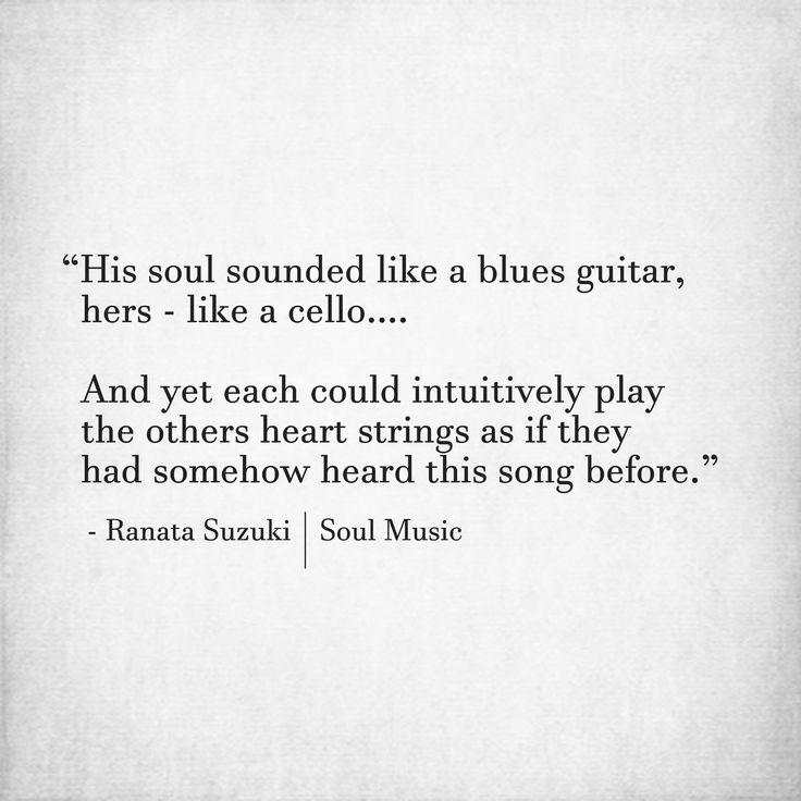 Love Quotes His Soul Sounded Like A Blues Guitar Hers Like A