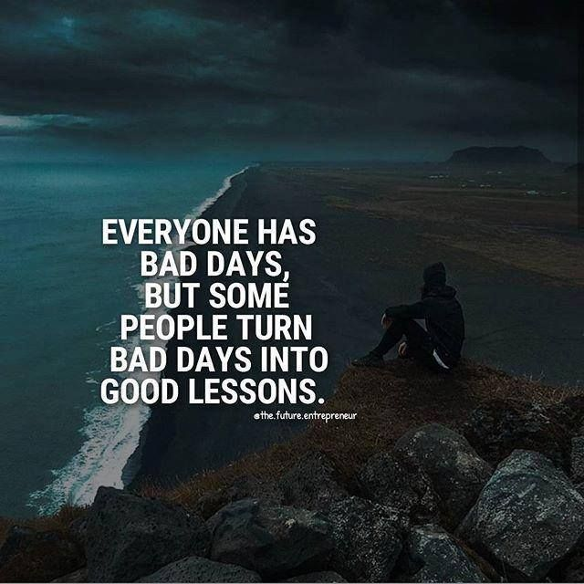 Positive Quotes Everyone Has Bad Days Quotes Boxes You