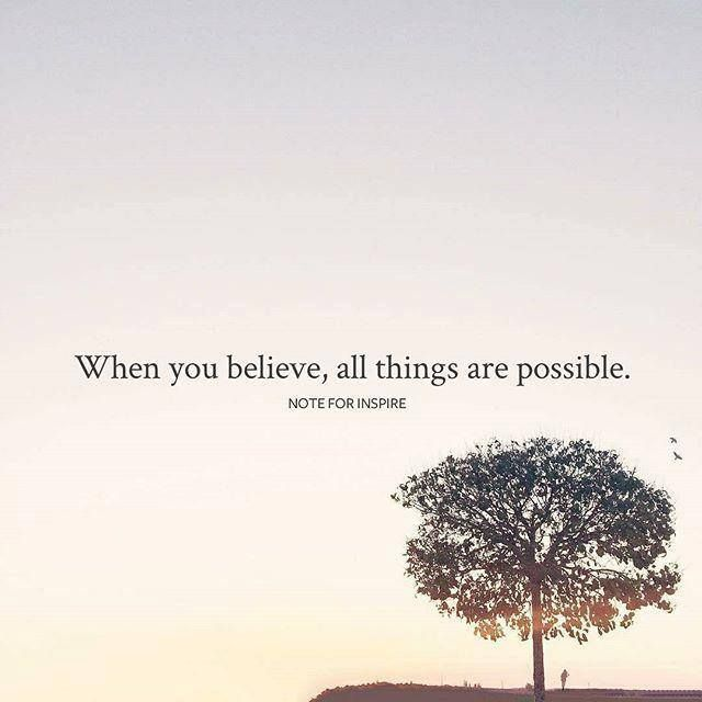 Positive Quotes When You Believe All Things Are Possible