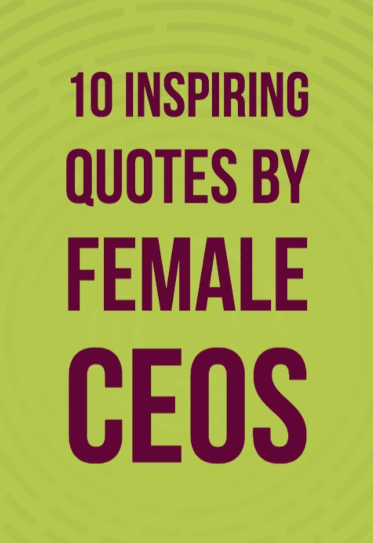 Business Quotes : Inspiring career quotes from female CEOs ...