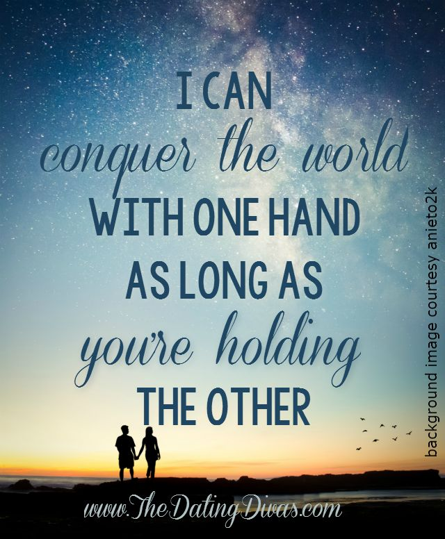 Love Quotes Hold My Hand And Together We Will Conquer The World