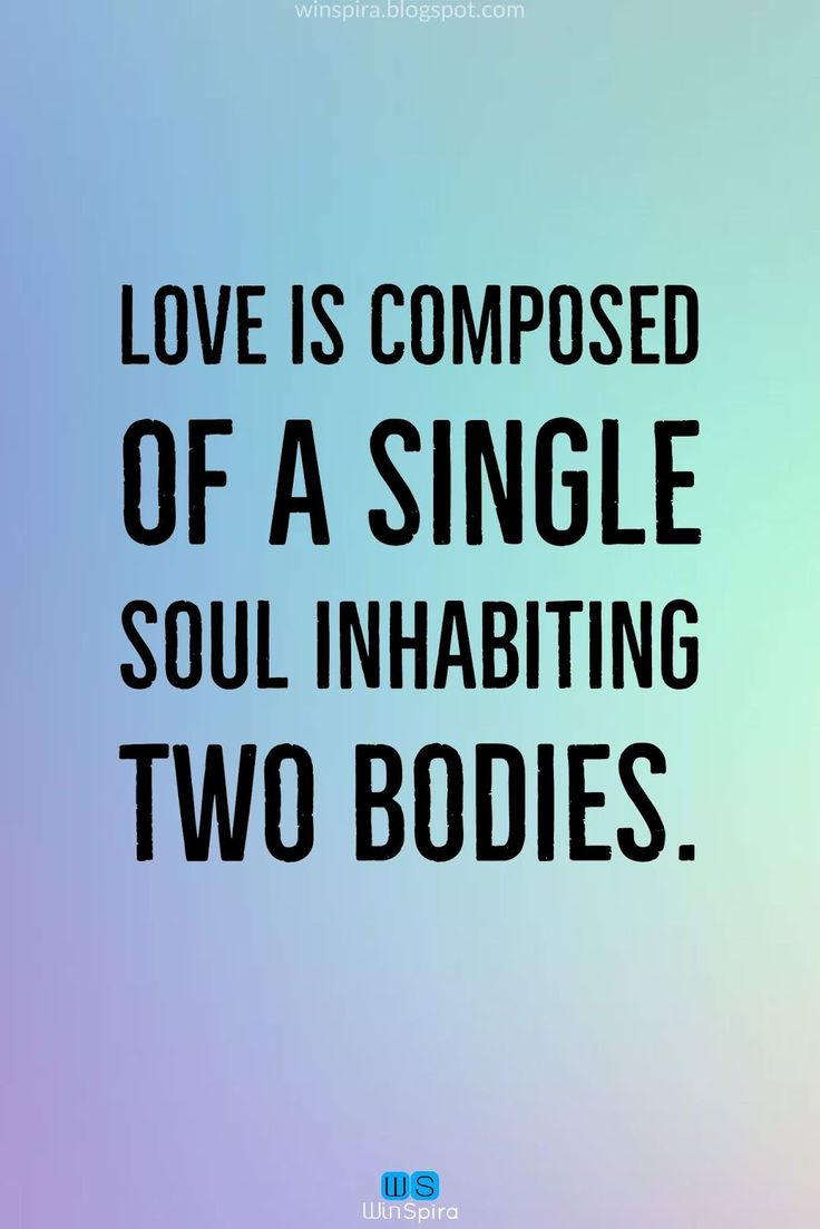 Soulmate Quotes Love Is The Strongest Force The World Possesses
