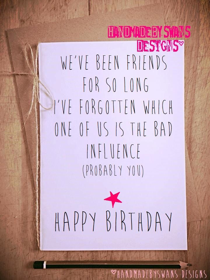 Happy Birthday Quotes Funny Card Friend Best For Bff