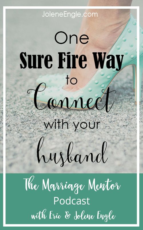 Love Quotes One Sure Fire Way To Connect With Your Husband