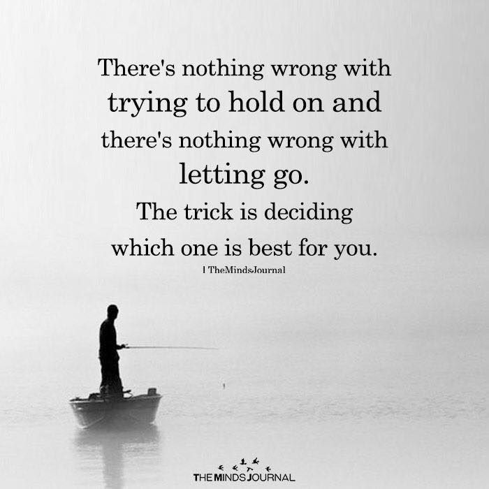 Positive Quotes : Hold on and letting go..   Quotes Boxes | You