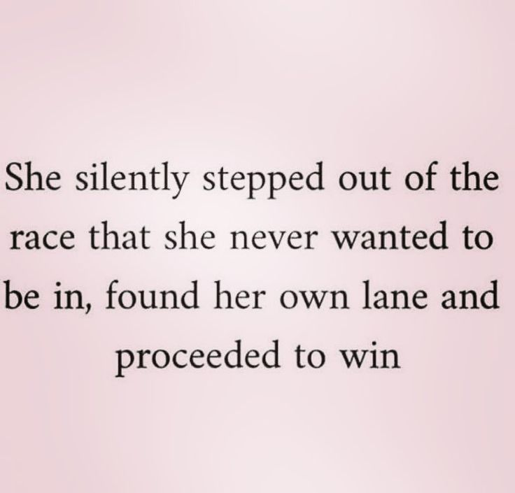 Moving On Quotes Stepping Out Of The Race And Taking Control