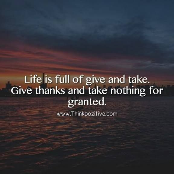 Positive Quotes Life Is Full Of Give And Take Quotes Boxes You