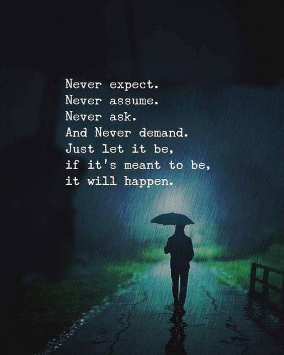 Positive Quotes Never Expect Never Assume Quotes Boxes You