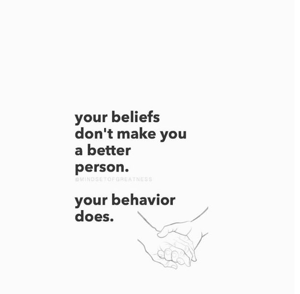 Positive Quotes Your Beliefs Dont Make You A Better Person Ift