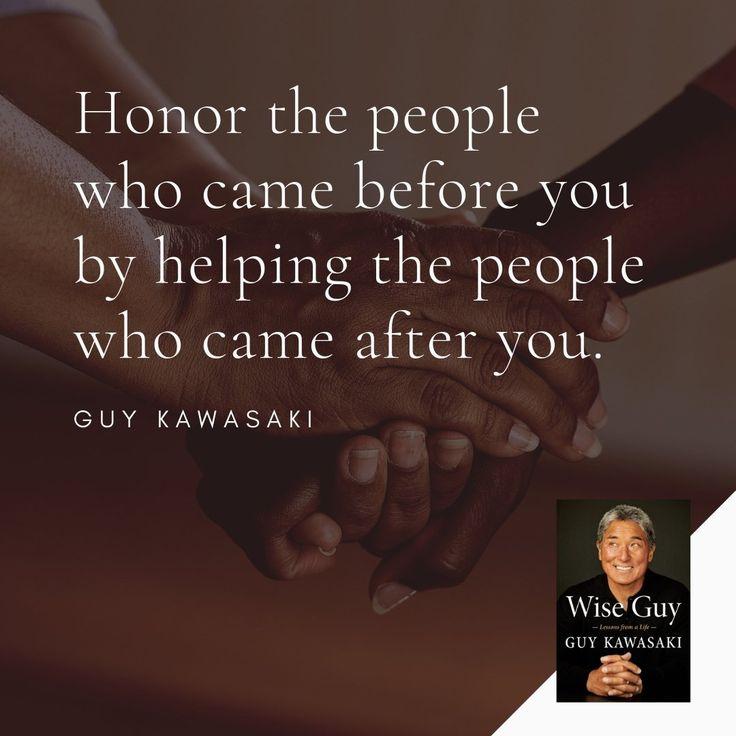 Business Quotes 02 Guy Kawasaki Wise Guy Honor Mentors