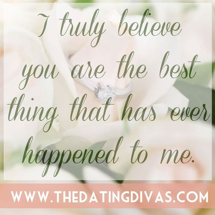 Love Quotes I Truly Believe You Are The Best Thing That Has Ever