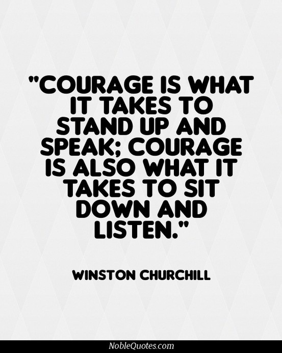 Quotes About Life Love And Lost Courage Sometimes We Have To